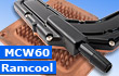 Swiftech Ramcool & MCW60